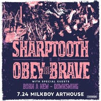 Sharptooth & Obey The Brave