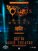Born of Osiris - The Simulation Tour w/ Bad Omens, Spite, Kingdom of Giants, We Are William