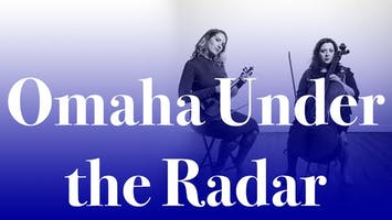 Omaha Under the Radar