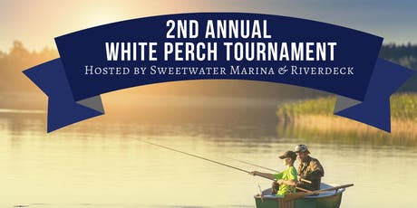 Sweetwater Marina & Riverdeck's 2nd Annual Perch Tournament tickets