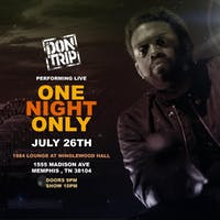 Don Trip One Night Only