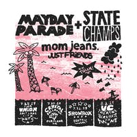 MAYDAY PARADE & STATE CHAMPS - with Mom Jeans and Just Friends