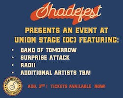 Shadefest Presents: Band of Tomorrow