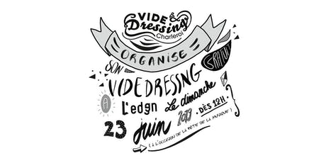 VIDE DRESSING CHARLEROI billets