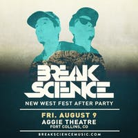 Break Science w/ Maddy O'Neal (New West Fest After Party)