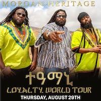 Morgan Heritage: Loyalty World Tour