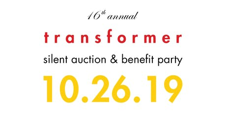 16th Annual Transformer Silent Auction & Benefit Party tickets