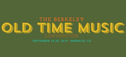 The Berkeley Old Time Music Convention 3-Day Pass  (9/19/19-9/21/19)