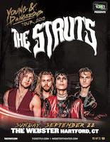 THE STRUTS:                      YOUNG&DANGEROUS TOUR