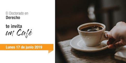 Café Informativo - Doctorado en Derecho