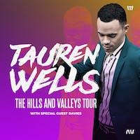 *Tauren Wells - The Hills and Valleys Tour