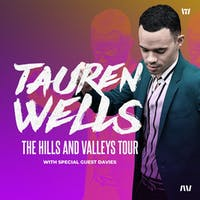 *Tauren Wells - The Hills and Valleys Tour