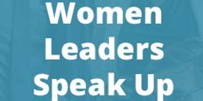 How Women Leaders Speak Up: What, How & When To Say It
