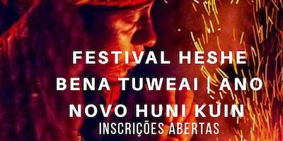 Festival ***** Bena Tuweai I Ano Novo Huni Kuin