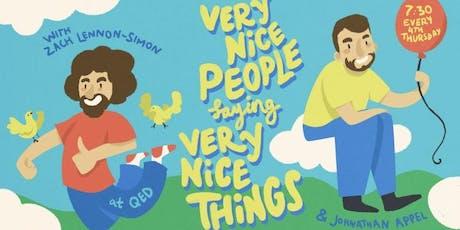 Very Nice People Saying Very Nice Things tickets