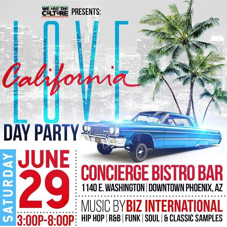 We Are The Culture presents: California Love Day Party