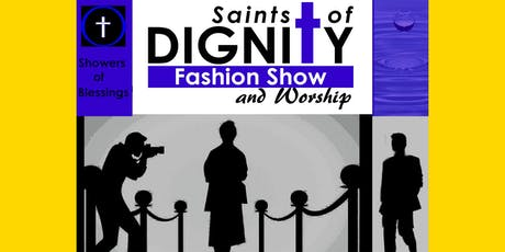 Saints of Dignity Fashion Show - Showers of Blessings tickets