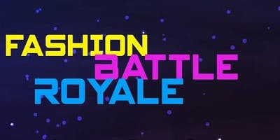 FASHION BATTLE ROYALE