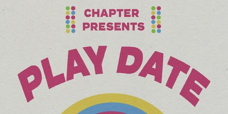 PLAY DATE tickets