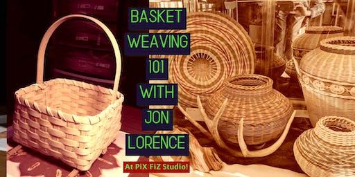 Basketweaving 101 with Jon Lorence