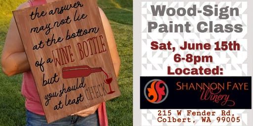 Wood-Sign Paint Class: Shannon Faye Winery