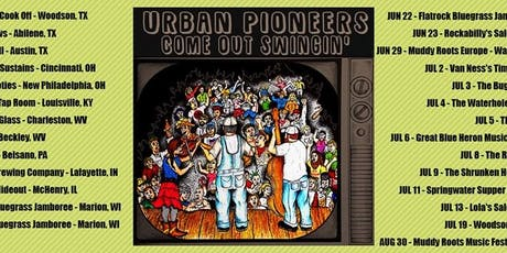 Urban Pioneers w/ Guests TBA tickets