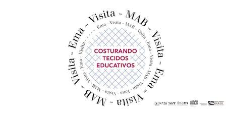 VISITA-EMA-VISITA-MAB-VISITA → Construindo tecidos educativos ingressos