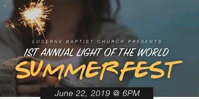 Light of the World- Summer Fest 2019