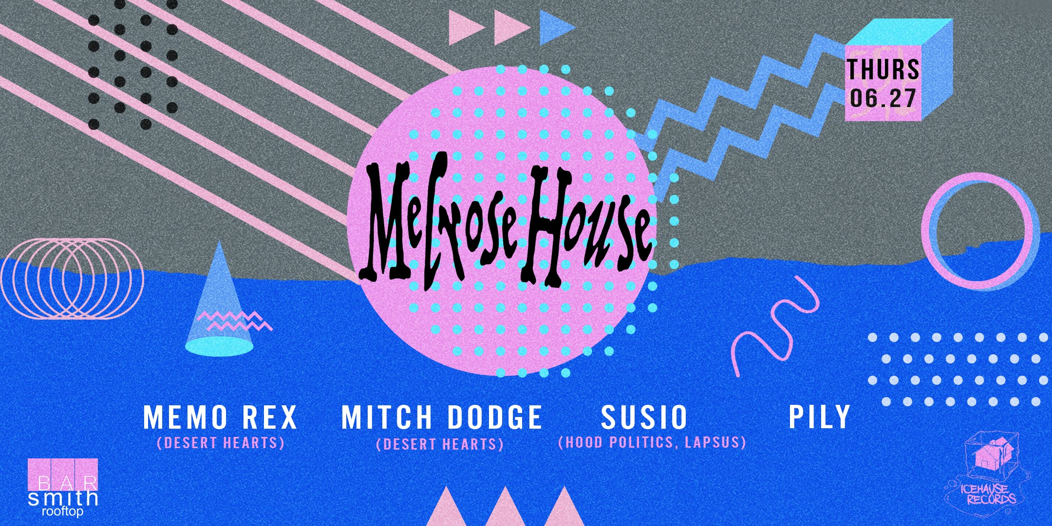Melrose House with Memo Rex, Mitch Dodge & Susio