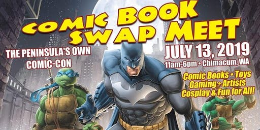 MEET COMICS4KIDS INC @ Comic Book Swap Meet CHIMACUM WA July 13 2019