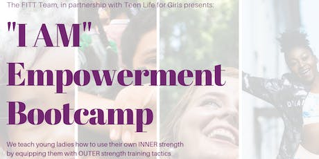 """I AM"" Empowerment Bootcamp tickets"