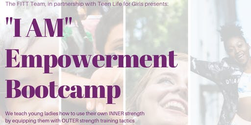 """I AM"" Empowerment Bootcamp"