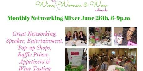 Wine, Women & Wow Network Mixer June 26th tickets