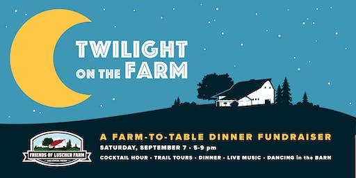 Twilight on the Farm- 2019 Farm to Table Dinner at Luscher Farm