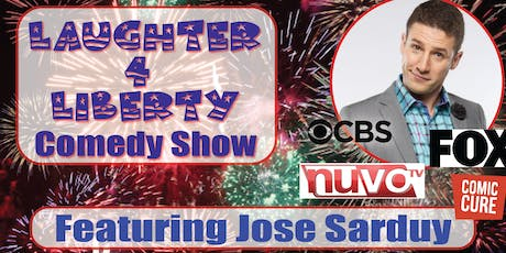 Laughter 4 Liberty Comedy Show featuring Jose Sarduy tickets