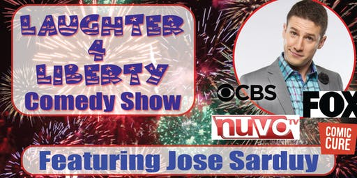 Laughter 4 Liberty Comedy Show featuring Jose Sarduy