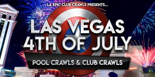 4th of July Las Vegas Club Crawl & Vegas Pool Parties
