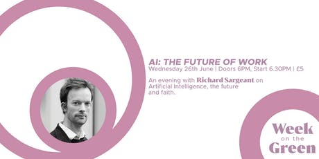 AI: The Future Of Work (An Evening With Richard Sargeant)  tickets
