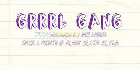 GRRRL Gang: July Meet Up tickets