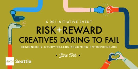 RISK + REWARD | Creatives Daring to Fail tickets