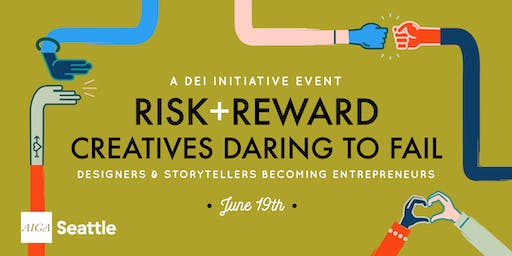 RISK + REWARD | Creatives Daring to Fail
