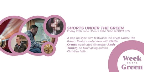 Shorts Under The Green: Pop Up Short Film Festival  tickets