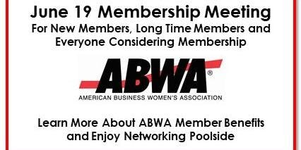 ABWA June 19 Connections After Hours Poolside Membership Meeting