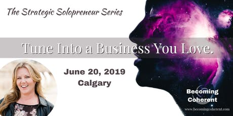 Tune Into a Business You Love! tickets