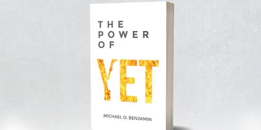 Author's Launch Party for The Power of Yet by Michael Benjamin!