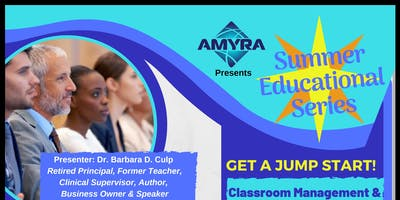 AMYRA Summer Educational Series Session II  -  Maintain What You Started!