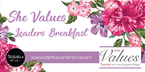 She Values Leaders Breakfast - 22 June 2019