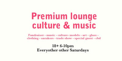 Premium Lounge With Special guest Every  other Saturday June 1st Prerollparty & Dabathon cup
