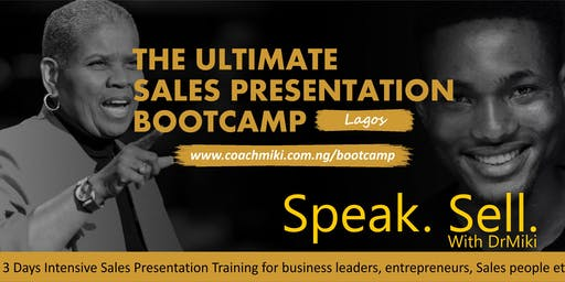 THE ULTIMATE SALES PRESENTATION BOOT CAMP