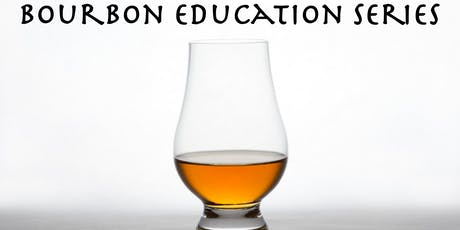 Bourbon Education Series: Bourbon 101 tickets